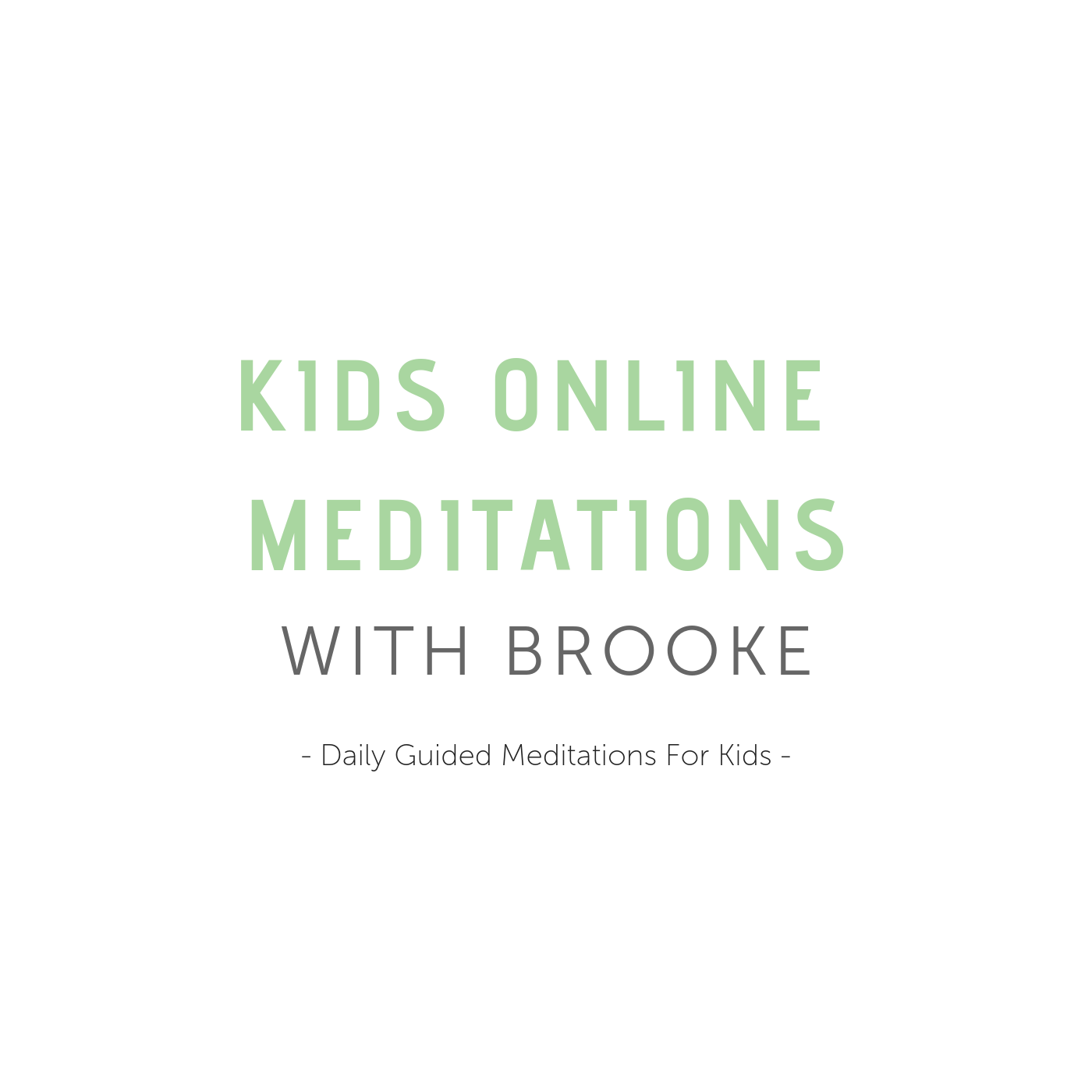 KIDS Meditation Pack (7 days Guided Meditations)